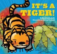 It's a Tiger! - David LaRochelle, Jeremy Tankard