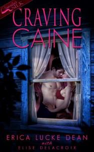 Craving Caine - Erica Lucke Dean, Elise Delacroix