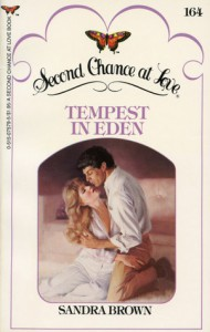 Tempest in Eden (Second Chance at Love) - Sandra Brown