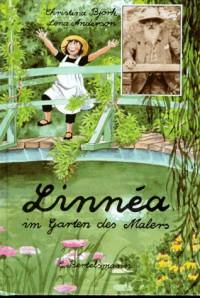 Linnea im Garten des Malers. ( Ab 10 J.). - Christina Björk, Lena Anderson