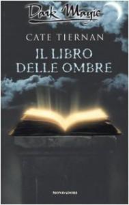 Il libro delle ombre - Cate Tiernan
