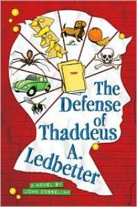 The Defense of Thaddeus A. Ledbetter - John Gosselink