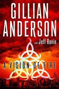 A Vision of Fire - Jeff Rovin, Gillian Anderson