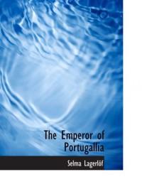 The Emperor of Portugallia - Selma Lagerlöf