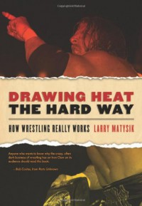 Drawing Heat the Hard Way - Larry Matysik