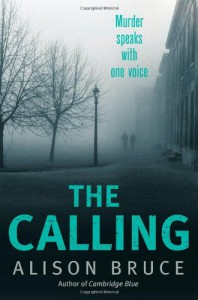 The Calling. by Alison Bruce - Alison Bruce