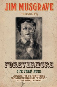 Forevermore (Pat O'Malley Mysteries) (Volume 1) - Jim Musgrave
