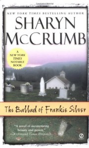 The Ballad of Frankie Silver - Sharyn McCrumb