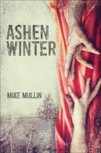 Ashen Winter (Ashfall, #2) - Mike Mullin