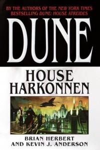 House Harkonnen  - Brian Herbert, Kevin J. Anderson