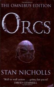 Orcs: The Omnibus Edition (GollanczF.) - Stan Nicholls