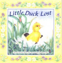 Little Duck Lost - Erica Briers, Stephanie Boey