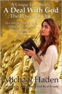 A Deal with God: The Power of One - Michael Haden