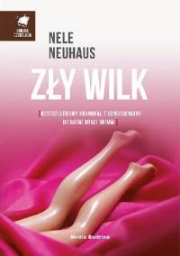Zły wilk - Anna Urban, Miłosz Urban, Nele Neuhaus