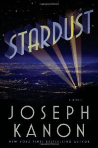 Stardust - Joseph Kanon