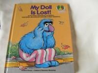 MY DOLL IS LOST (Sesame Street Start-to-Read) - Dan Elliott, Joe Mathieu