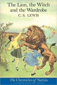 The Lion, the Witch, and the Wardrobe (Chronicles of Narnia, #2) - C.S. Lewis