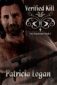 Verified Kill (Assassins #1) - Patricia Logan