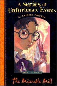 The Miserable Mill  - Brett Helquist, Lemony Snicket
