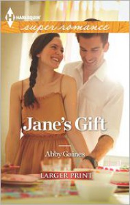 Jane's Gift - Abby Gaines