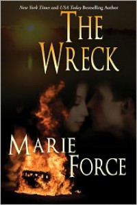 The Wreck - Marie Force