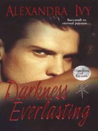 Darkness Everlasting - Alexandra Ivy