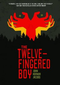 The Twelve-Fingered Boy - John Hornor Jacobs