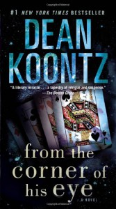 From the Corner of His Eye - Dean Koontz