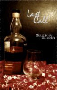Last Call - Suleikha Snyder