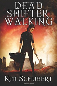 Dead Shifter Walking (The Succubus Executioner) - Kim Schubert