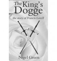 The King's Dogge - Nigel Green