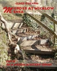 Murder At Wicklow Mensa (Mensa Mystery Series #5) - Clare O'Beara