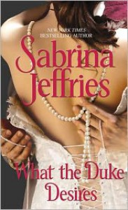 What the Duke Desires - Sabrina Jeffries