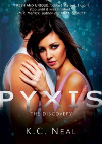 Pyxis: The Discovery  - K.C. Neal