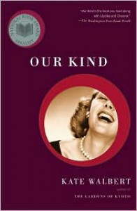 Our Kind - Kate Walbert