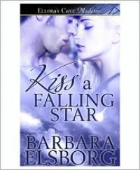 Kiss a Falling Star - Barbara Elsborg
