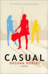Casual - Oksana Robski, Antonina W. Bouis