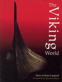 The Viking World - James Graham-Campbell, David M. Wilson