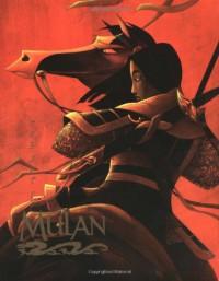 The Art of Mulan - Jeff Kurtti