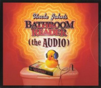 Uncle John's Bathroom Reader (the Audio) - Bathroom Readers' Institute