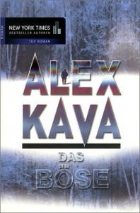 Das Böse: Der 1. Fall für Profilerin Maggie O'Dell - Alex Kava