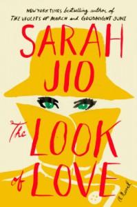 The Look of Love: A Novel - Sarah Jio