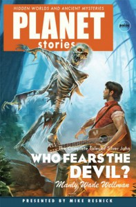 Who Fears the Devil (Planet Stories (Paizo Publishing)) - Manly Wade Wellman;Mike Resnick;Karl Edward Wagner