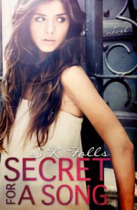 Secret for a Song - S.K. Falls