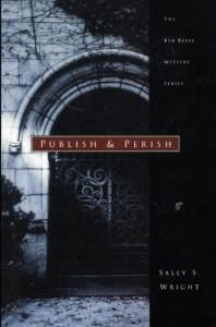 Publish and Perish - Sally Wright