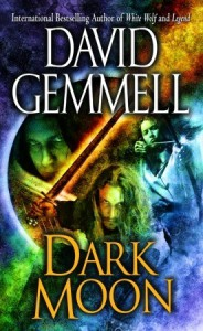 Dark Moon - David Gemmell
