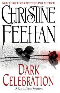 Dark Celebration (Carpathians, #17) - Christine Feehan