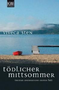 Tödlicher Mittsommer Roman ; [Thomas Andreassons Erster Fall] - Viveca Sten, Dagmar Lendt