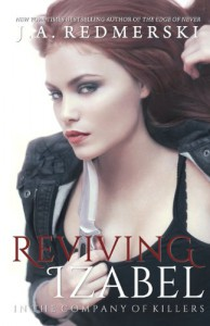 Reviving Izabel  - J.A. Redmerski