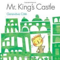 Mr. King's Castle - Geneviève Côté